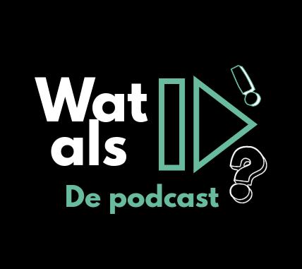 Wat als de podcast